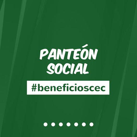 #BeneficiosCEC  Panteón Social